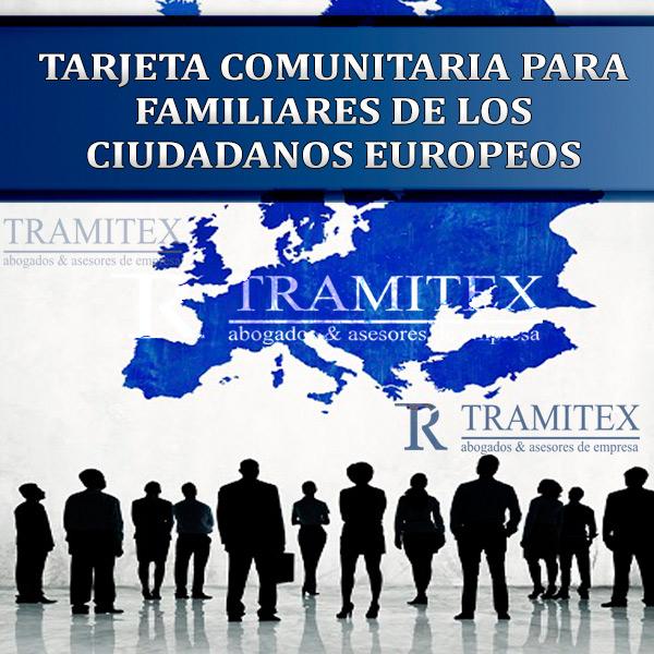 Tarjeta Comunitaria para familiares de los ciudadanos europeos