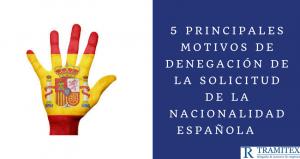 Motivos de denegación de la solicitud de nacionalidad española