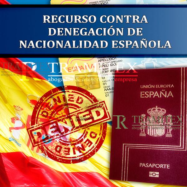 Recurso contra denegación de Nacionalidad española